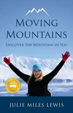 Moving Mountains - Discover the Mountain in You:  Newton's Third Law Meets Mindfulness