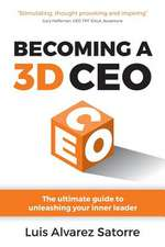 Becoming a 3D CEO