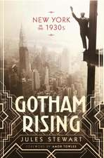 Gotham Rising:  New York in the 30s