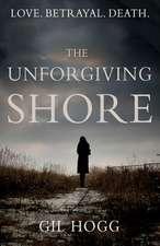 The Unforgiving Shore
