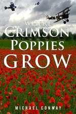 Where Crimson Poppies Grow