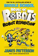 House of Robots 03: Robot Revolution