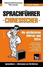 Sprachfuhrer Deutsch-Chinesisch Und Mini-Worterbuch Mit 250 Wortern