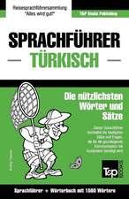 Sprachfuhrer Deutsch-Turkisch Und Kompaktworterbuch Mit 1500 Wortern