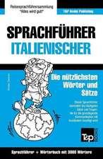 Sprachfuhrer Deutsch-Italienisch Und Thematischer Wortschatz Mit 3000 Wortern