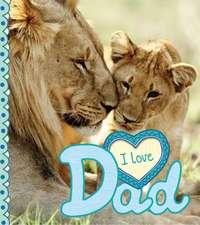 I Love: Dad