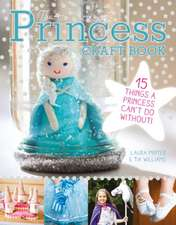The Princess Craft Book:  15 Things a Princess Can't Do Without