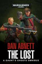 The Lost: A Gaunt's Ghosts Omnibus