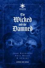 The Wicked and the Damned