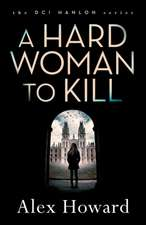 A Hard Woman to Kill:  The Omnibus