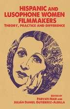 Hispanic and Lusophone Women Filmmakers