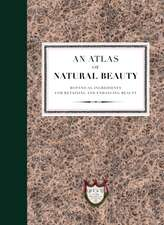 L'Officine Universelle Buly: An Atlas of Natural Beauty: Bot