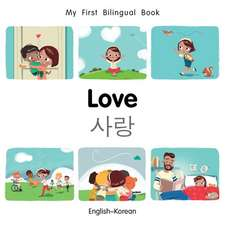 My First Bilingual Book-Love (English-Korean)