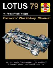 Lotus 79 1978 Onwards (All Models)
