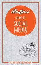 BLUFFERS GUIDE TO SOCIAL MEDIA