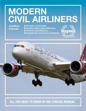 Modern Civil Airliners: All You Need to Know in One Concise Manual * All Major Current Types * Includes Variants * Technical Specifications *