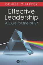 Effective Leadership as a Cure for the Nhs:  End of Life Healthcare Practice
