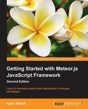 Getting Started with Meteor.Js JavaScript Framework Second Edition