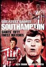 Southampton Greatest Games