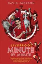Liverpool FC: Minute by Minute