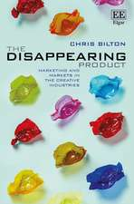 The Disappearing Product – Marketing and Markets in the Creative Industries