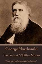 George MacDonald - The Portent & Other Stories