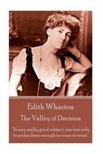 Edith Wharton - The Valley of Decision