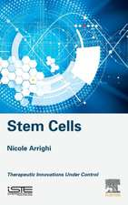 Stem Cells: Therapeutic Innovations under Control