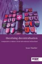 Theorising Decentralisation