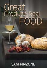 Great Produce Real Food