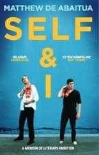 De Abaitua, M: Self & I
