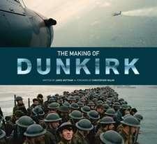 Mottram, J: The Making of Dunkirk