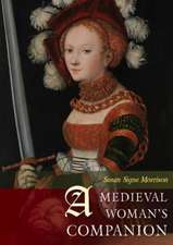 A Medieval Woman's Companion