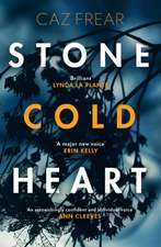 Frear, C: Stone Cold Heart
