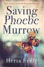 Saving Phoebe Murrow