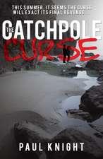The Catchpole Curse