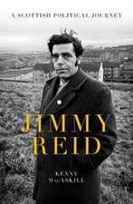 MacAskill, K: Jimmy Reid