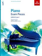 Piano Exam Pieces 2019 & 2020, ABRSM Grade 1: Selected from the 2019 & 2020 syllabus