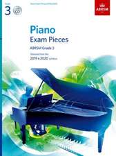 Piano Exam Pieces 2019 & 2020, ABRSM Grade 3, with CD: Selected from the 2019 & 2020 syllabus