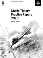 Music Theory Practice Papers 2020, ABRSM Grade 8
