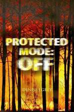 Protected Mode:  Off