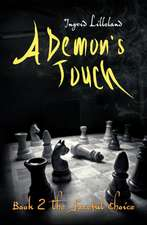 A Demon's Touch - Book Two