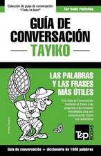 Guia de Conversacion Espanol-Tayiko y Diccionario Conciso de 1500 Palabras