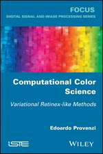 Computational Color Science: Variational Retinex–like Methods