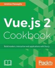 Vue.Js 2 Cookbook