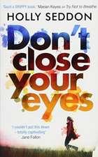 Seddon, H: Don't Close Your Eyes