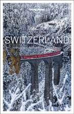 Lonely Planet's Best of Switzerland