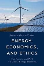 Energy, Economics, and Ethics