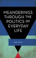 Politics of Everyday Life