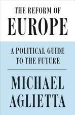 The Reform of Europe